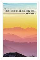 The Teacher S Outline Study Bible Matthew