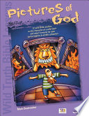 Wild Truth Bible Lessons Pictures Of God