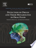 Detection of Drugs and Their Metabolites in Oral Fluid