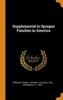 Supplemental to Sprague Families in America
