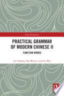 Practical Grammar of Modern Chinese II