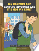 My Parents Are Getting Divorced and It   s Not My Fault Book PDF