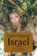 GOD S VINEYARD ISRAEL