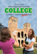What to Expect When Your Child Leaves for College