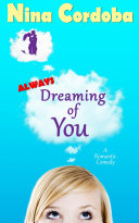Pdf Always Dreaming of You: A Romantic Comedy Telecharger