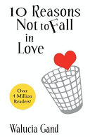 Pdf 10 Reasons Not to Fall in Love