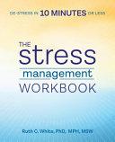 The Stress Management Workbook