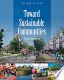 """Toward Sustainable Communities: Solutions for Citizens and Their Governments-Fourth Edition"" by Mark Roseland"