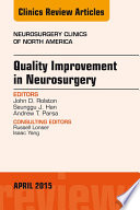Quality Improvement in Neurosurgery  An Issue of Neurosurgery Clinics of North America  Book