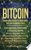 Bitcoin: 4 Manuscripts - Everything You Need to Know about This Cryptocurrency Craze