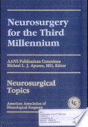 Neurosurgery for the Third Millennium