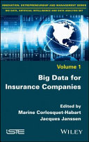 Big Data for Insurance Companies