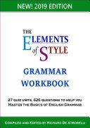 The Elements of Style  Grammar Workbook