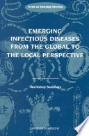 Emerging Infectious Diseases from the Global to the Local Perspective Book
