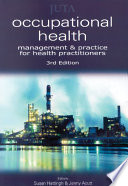 Occupational Health  : Management and Practice for Health Practitioners