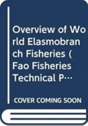 Overview of World Elasmobranch Fisheries