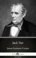 Jack Tier by James Fenimore Cooper   Delphi Classics  Illustrated