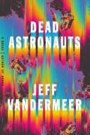 link to Dead astronauts in the TCC library catalog