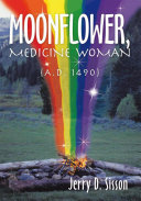 Moonflower, Medicine Woman