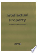 Intellectual Property in Electronic Environments