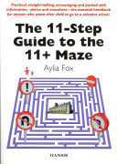 The 11 step Guide to the 11 plus Maze