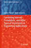 Combining Interval  Probabilistic  and Other Types of Uncertainty in Engineering Applications