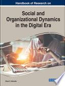 Handbook Of Research On Social And Organizational Dynamics In The Digital Era Book PDF