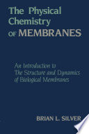The Physical Chemistry of MEMBRANES