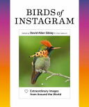 link to Birds of Instagram : extraordinary images from around the world in the TCC library catalog