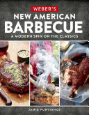 Weber s New American Barbecue Book