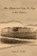 Pdf Three Hundred and Sixty-Six Days at Fort Delaware Telecharger