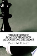 The Effects of Bonus Schemes on Accounting Decisions
