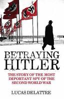 Betraying Hitler