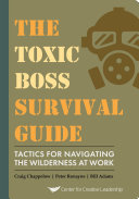 The Toxic Boss Survival Guide - Tactics for Navigating the Wilderness at Work [Pdf/ePub] eBook