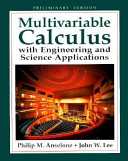 Multivariable Calculus with Engineering and Science Applications