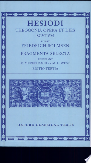 Download Hesiodi Theogonia ; Opera et dies ; Scutum Free Books - Dlebooks.net