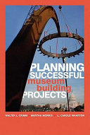 Planning Successful Museum Building Projects