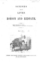 Scenes from the Lives of Robson and Redpath  By J  B