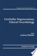 Cerebellar Degenerations  Clinical Neurobiology
