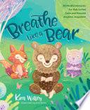 Breathe Like a Bear Book PDF
