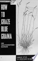 How to Graze Blue Grama on Southwestern Ranges