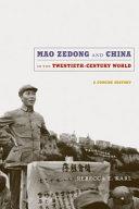 Mao Zedong and China in the Twentieth-Century World [Pdf/ePub] eBook