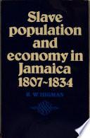 Slave Population 1807 1834