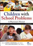 Children With School Problems  A Physician s Manual