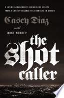 The Shot Caller Book