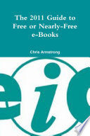 The 2011 Guide To Free Or Nearly Free E Books