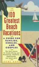 The 100 Greatest Beach Vacations
