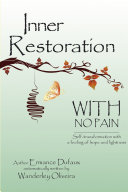 Inner restoration with no pain
