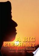 A Big Elephant Has Been Killed Book PDF