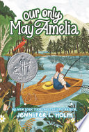 Our Only May Amelia Book
